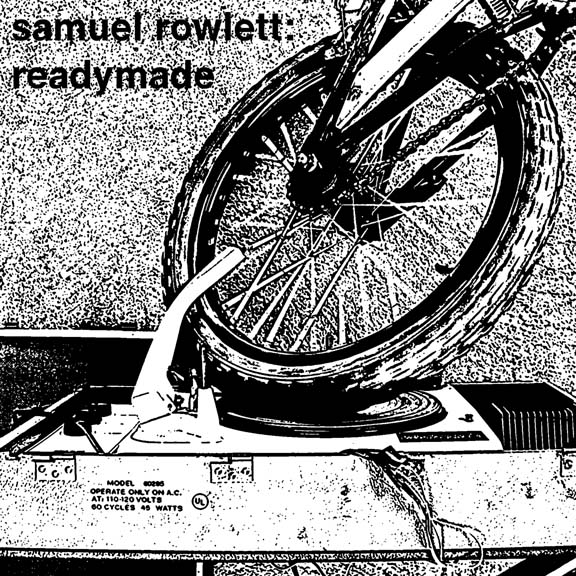 Samuel Rowlett, readymade, bicycle record player